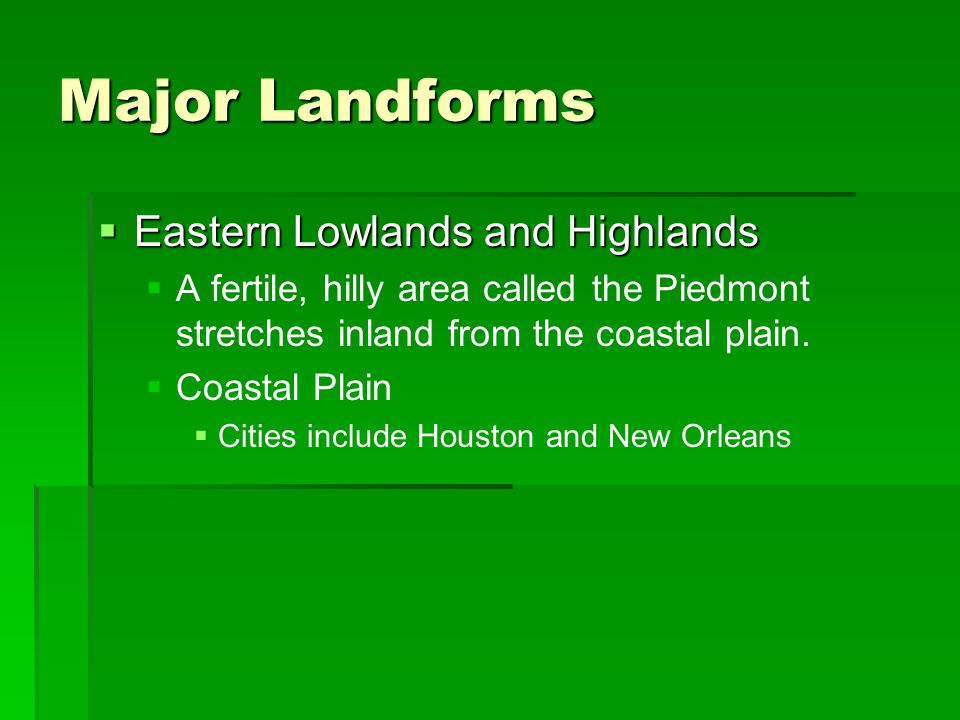 Major Landforms Eastern Lowlands and Highlands