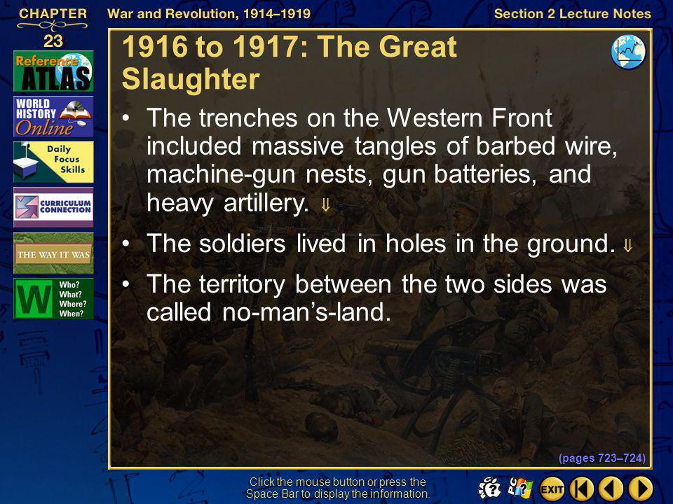 1916 to 1917: The Great Slaughter
