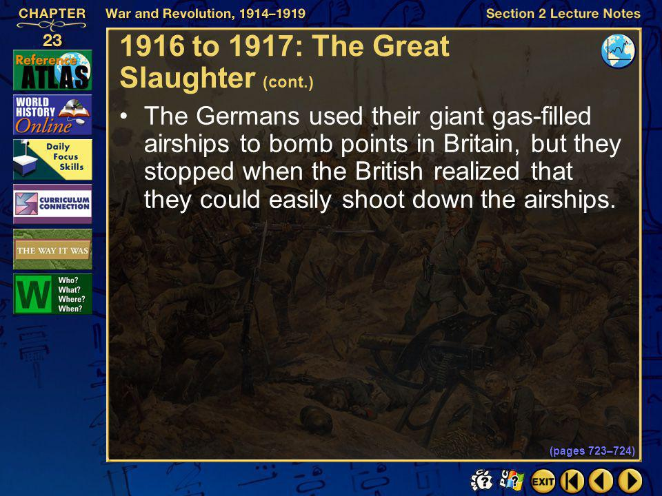 1916 to 1917: The Great Slaughter (cont.)