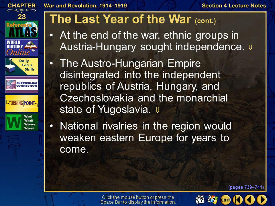 The Last Year of the War (cont.)
