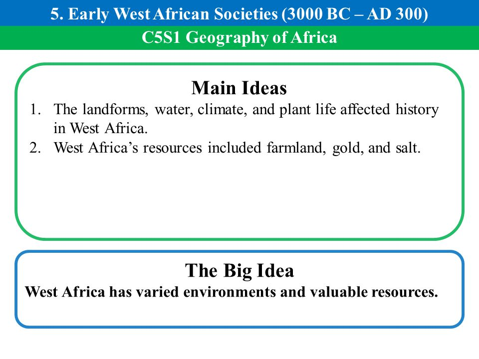 5. Early West African Societies (3000 BC – AD 300)