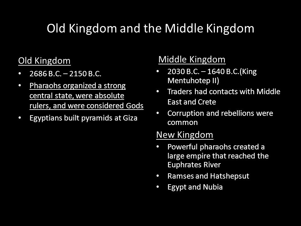 Old Kingdom and the Middle Kingdom