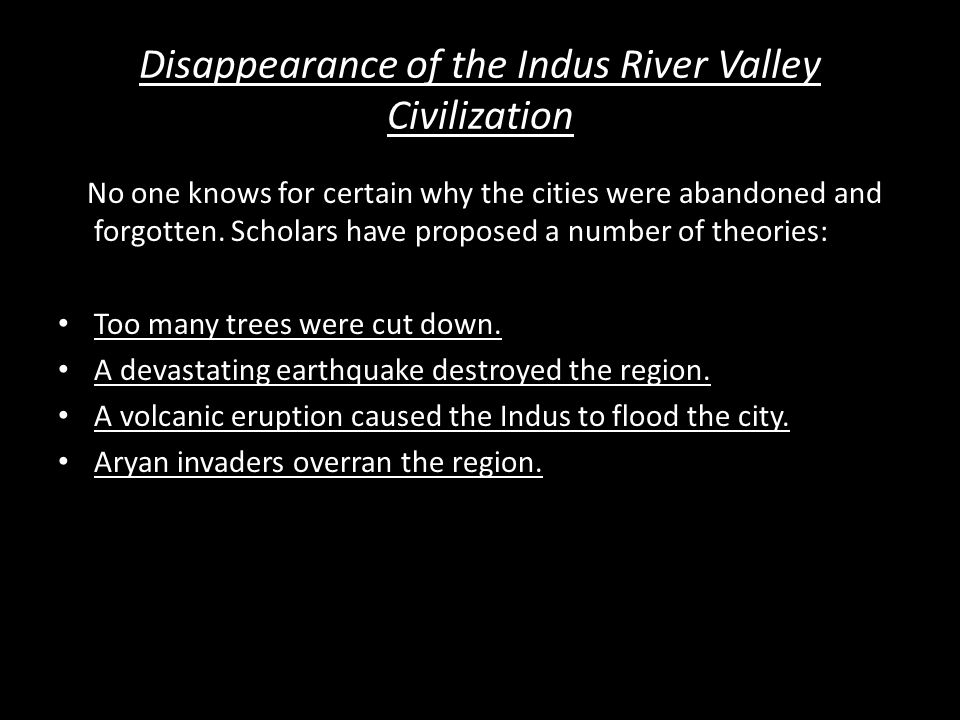 Disappearance of the Indus River Valley Civilization