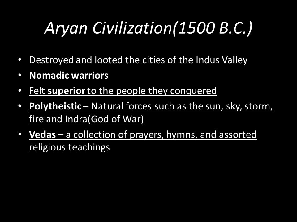Aryan Civilization(1500 B.C.)