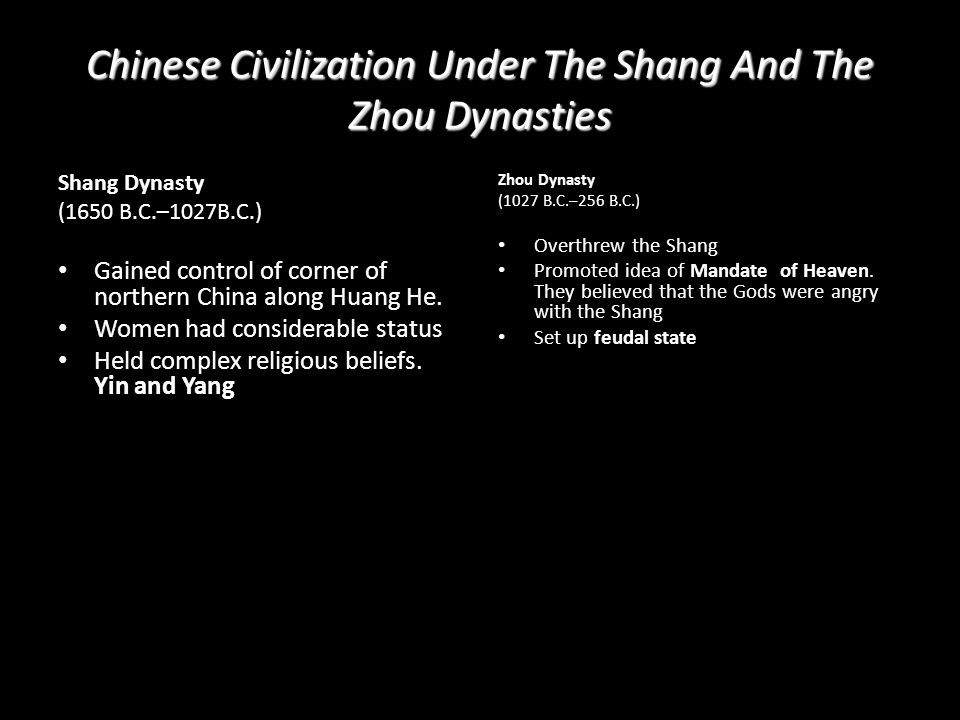 Chinese Civilization Under The Shang And The Zhou Dynasties