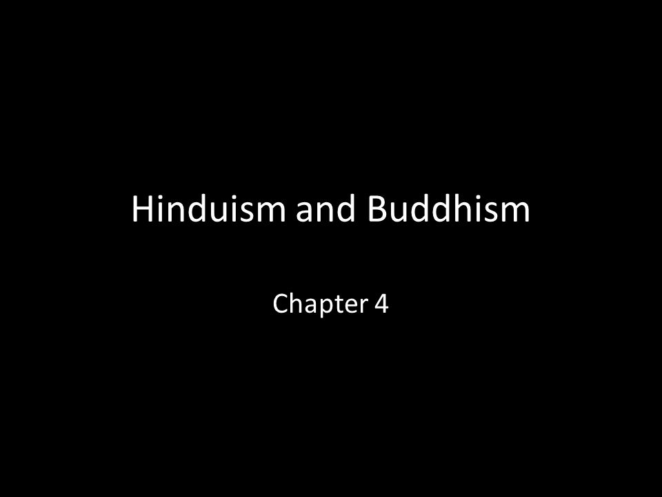 Hinduism and Buddhism Chapter 4