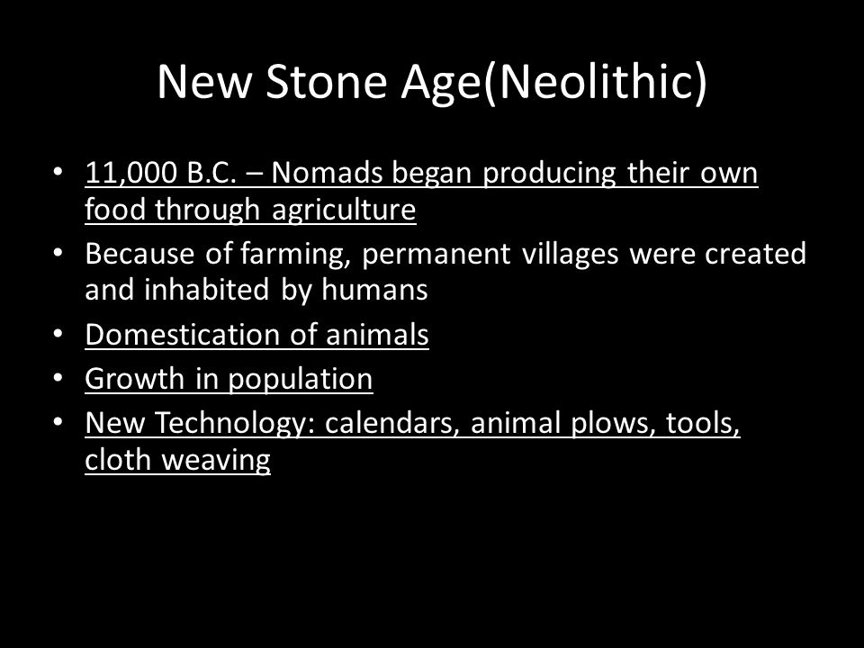 New Stone Age(Neolithic)
