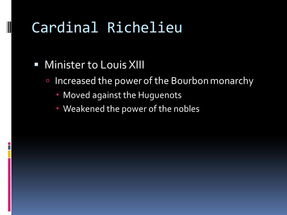 Cardinal Richelieu Minister to Louis XIII