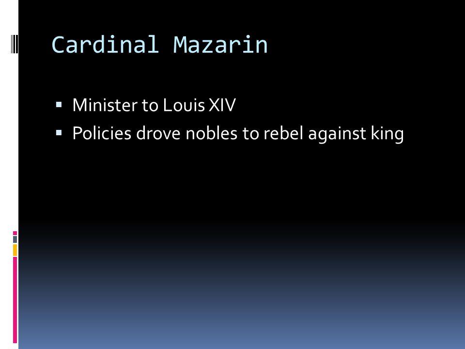 Cardinal Mazarin Minister to Louis XIV