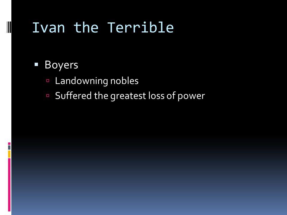 Ivan the Terrible Boyers Landowning nobles