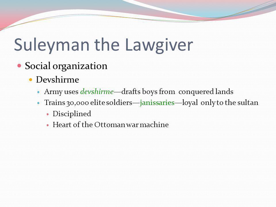 Suleyman the Lawgiver Social organization Devshirme