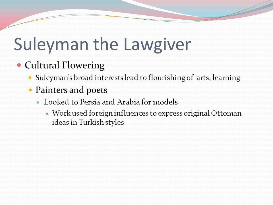 Suleyman the Lawgiver Cultural Flowering Painters and poets