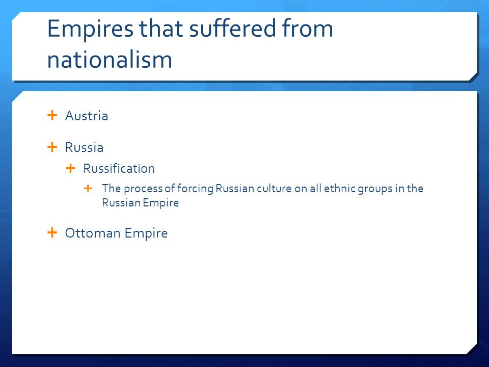 Empires that suffered from nationalism