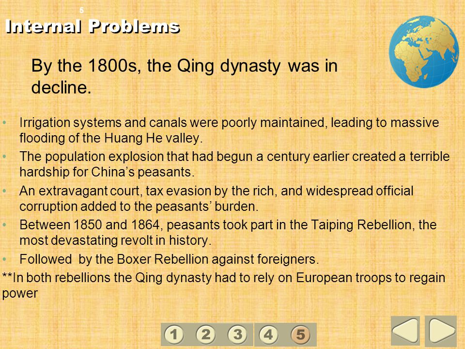 By the 1800s, the Qing dynasty was in decline.