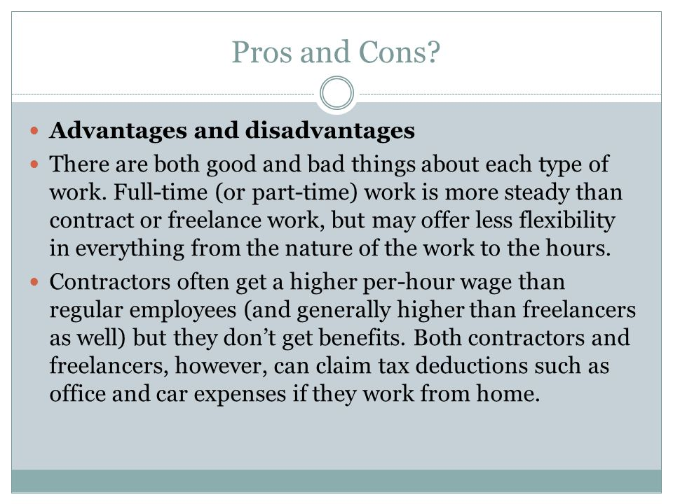 Pros and Cons Advantages and disadvantages