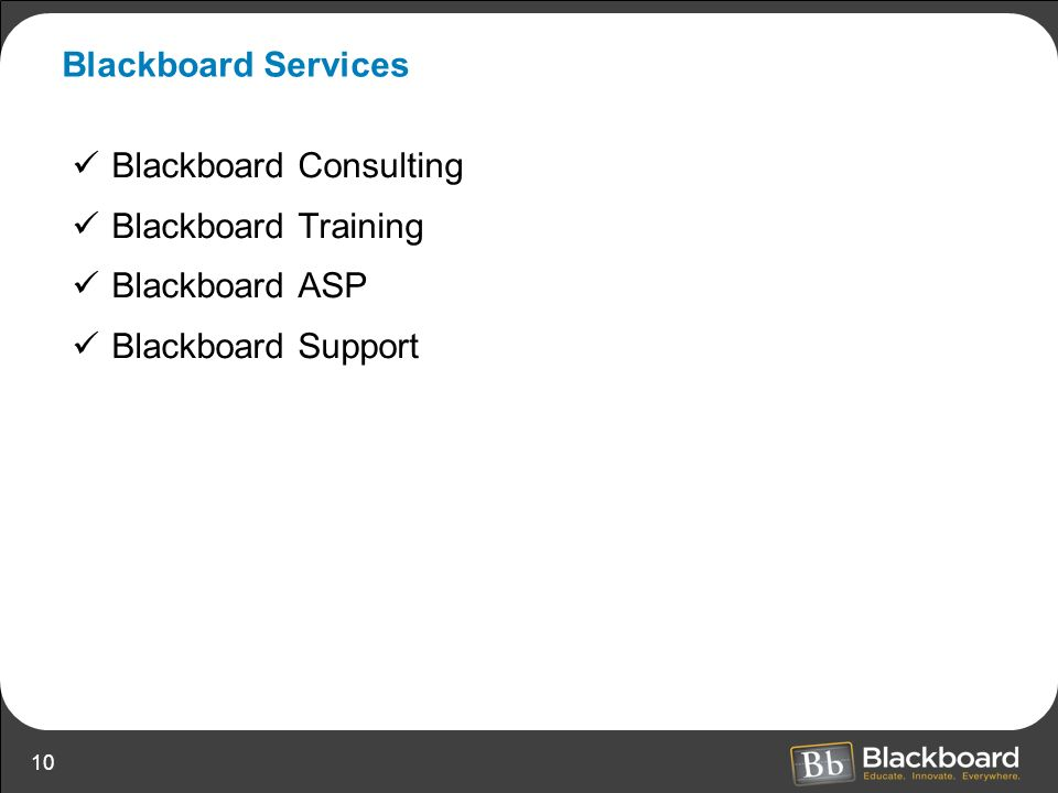 Blackboard Services Blackboard Consulting Blackboard Training Blackboard ASP Blackboard Support