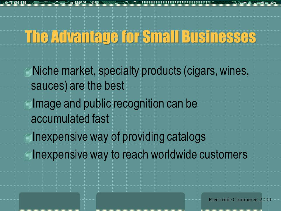 The Advantage for Small Businesses