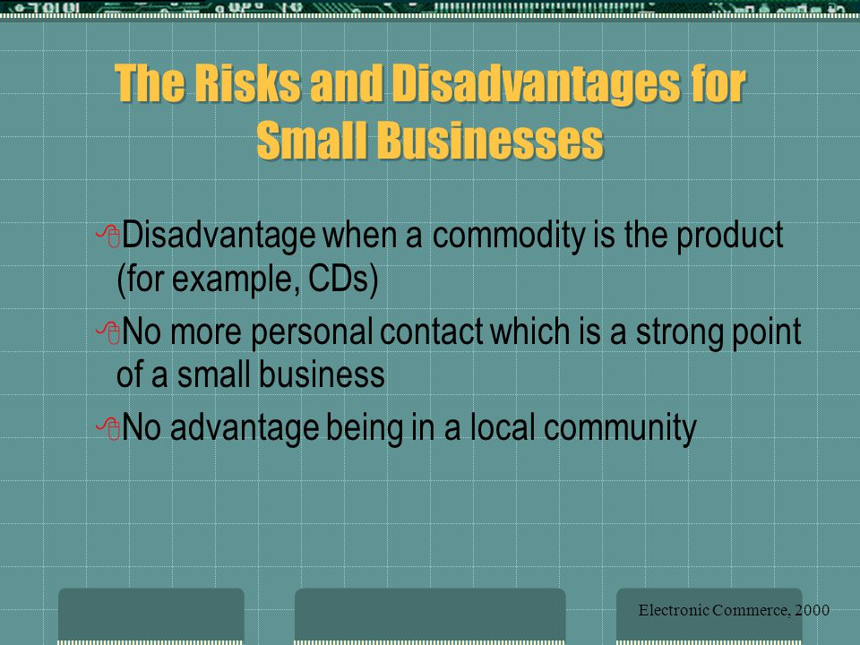 The Risks and Disadvantages for Small Businesses
