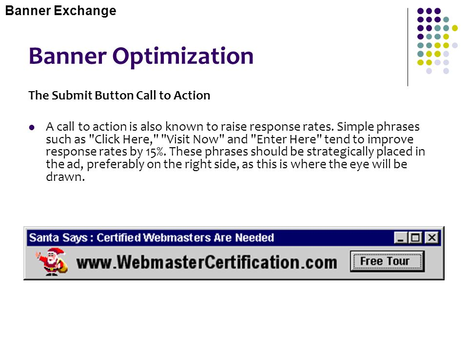 Banner Optimization Banner Exchange The Submit Button Call to Action