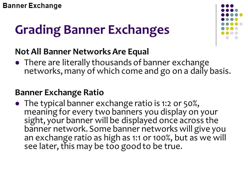 Grading Banner Exchanges