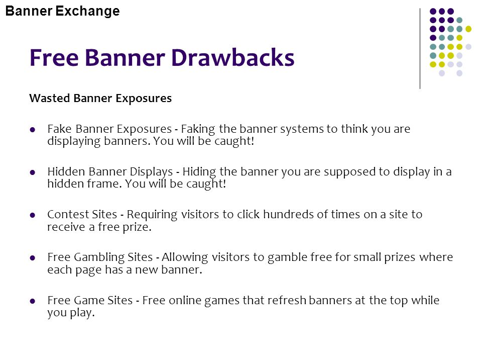 Free Banner Drawbacks Banner Exchange Wasted Banner Exposures