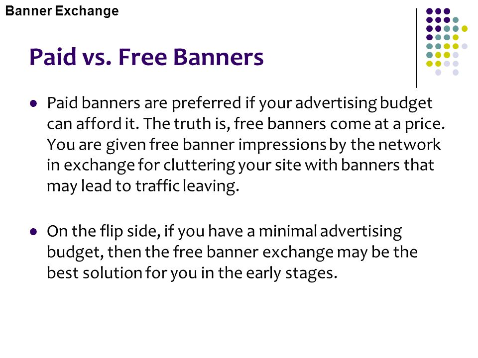 Banner Exchange Paid vs. Free Banners.