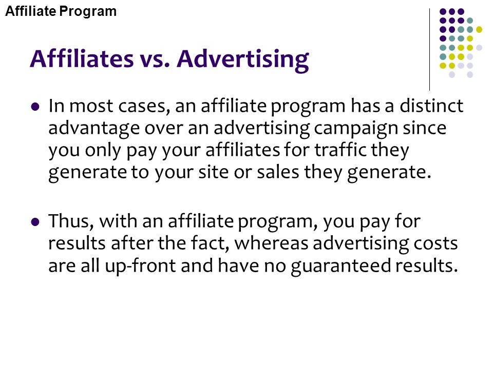Affiliates vs. Advertising