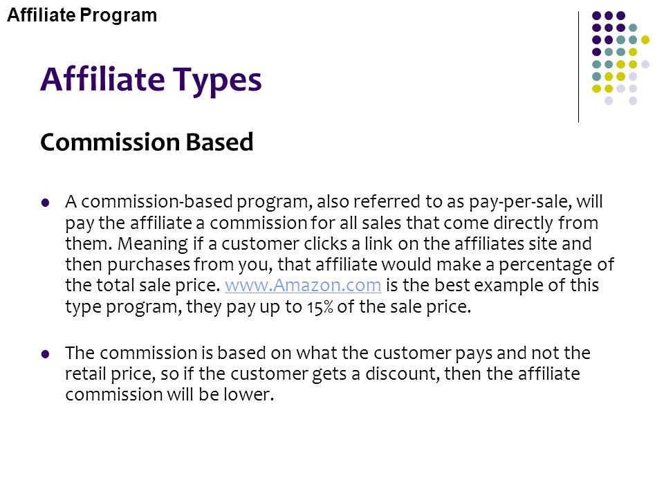 Affiliate Types Commission Based