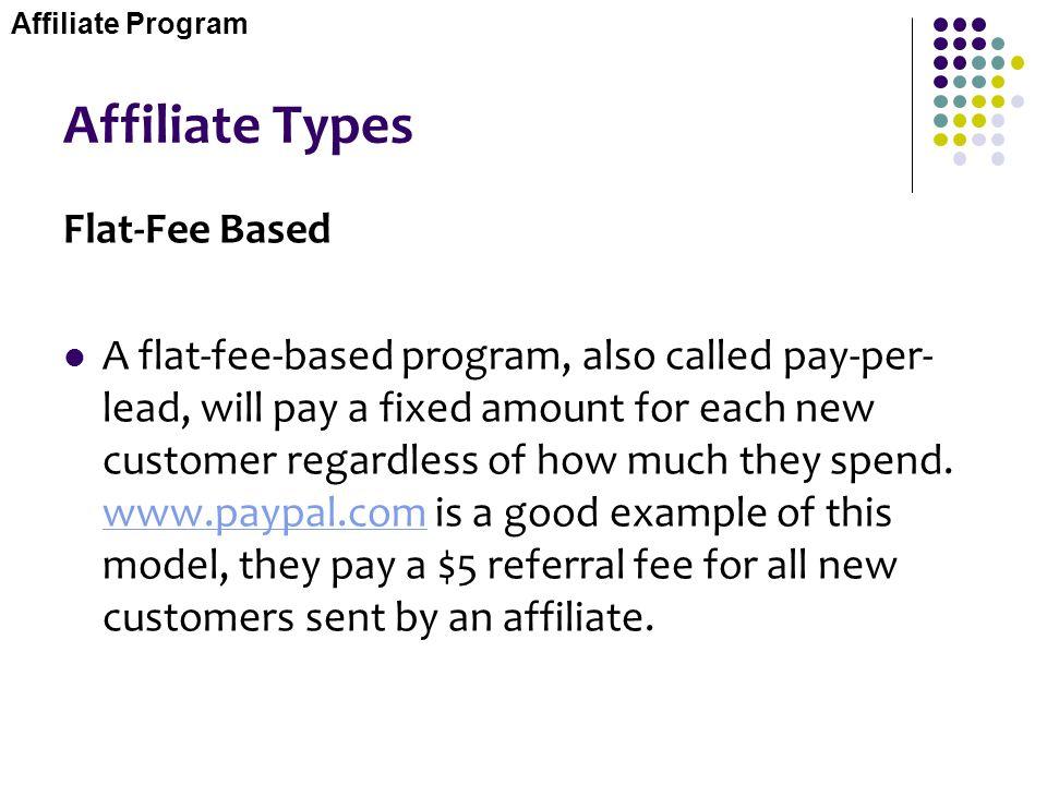 Affiliate Types Flat-Fee Based