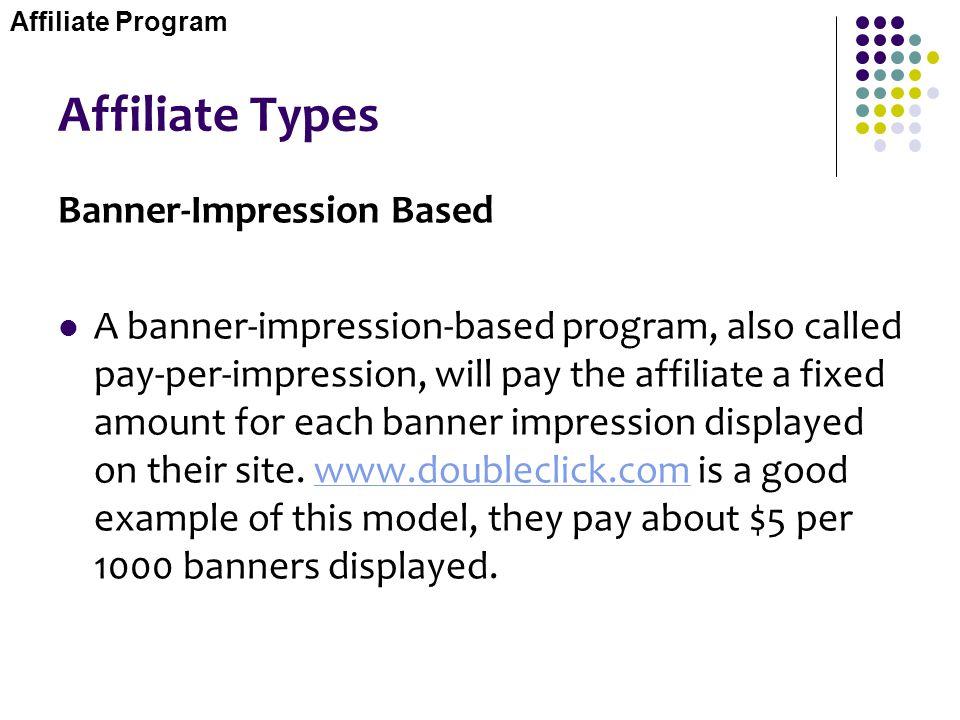 Affiliate Types Banner-Impression Based