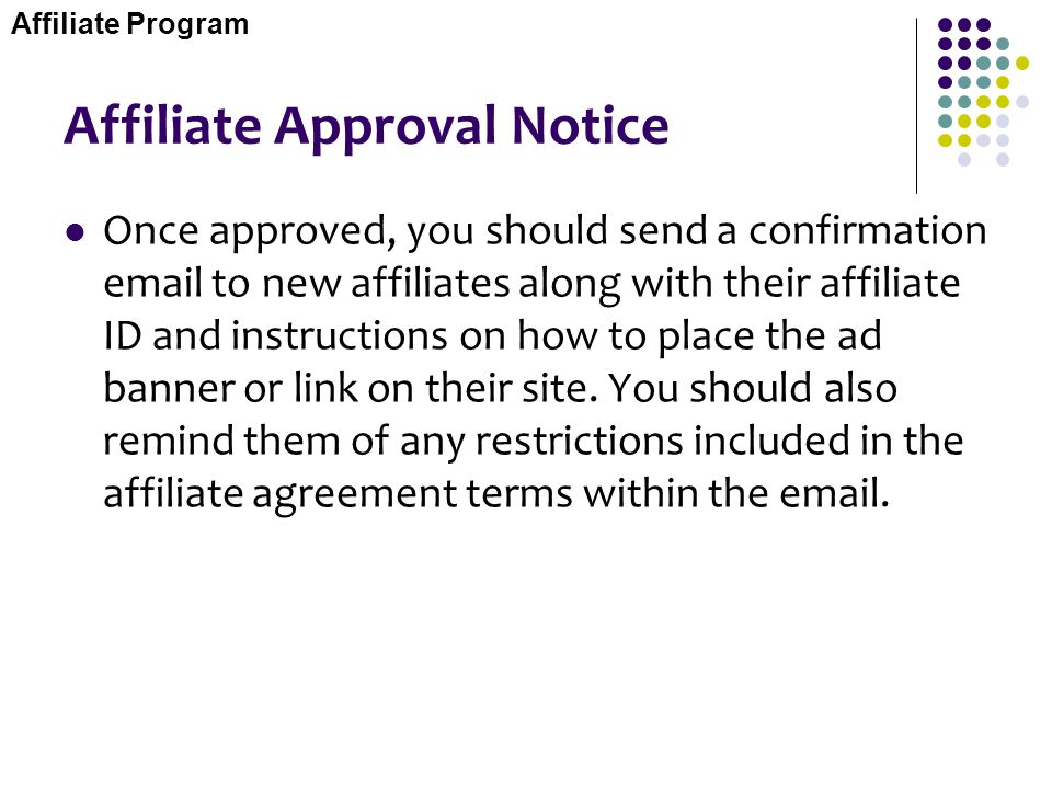 Affiliate Approval Notice