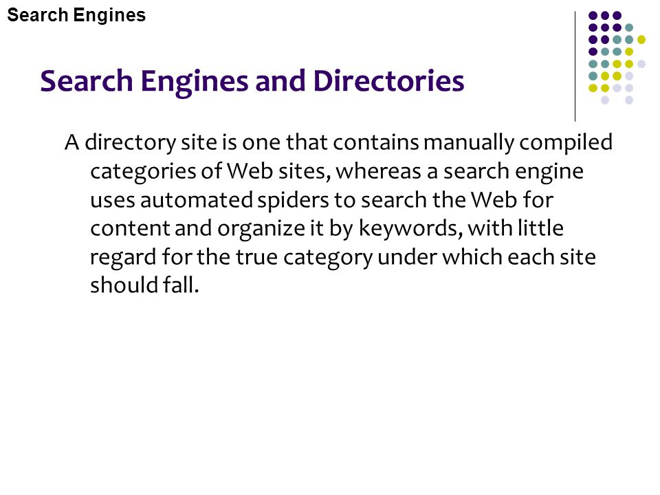 Search Engines and Directories