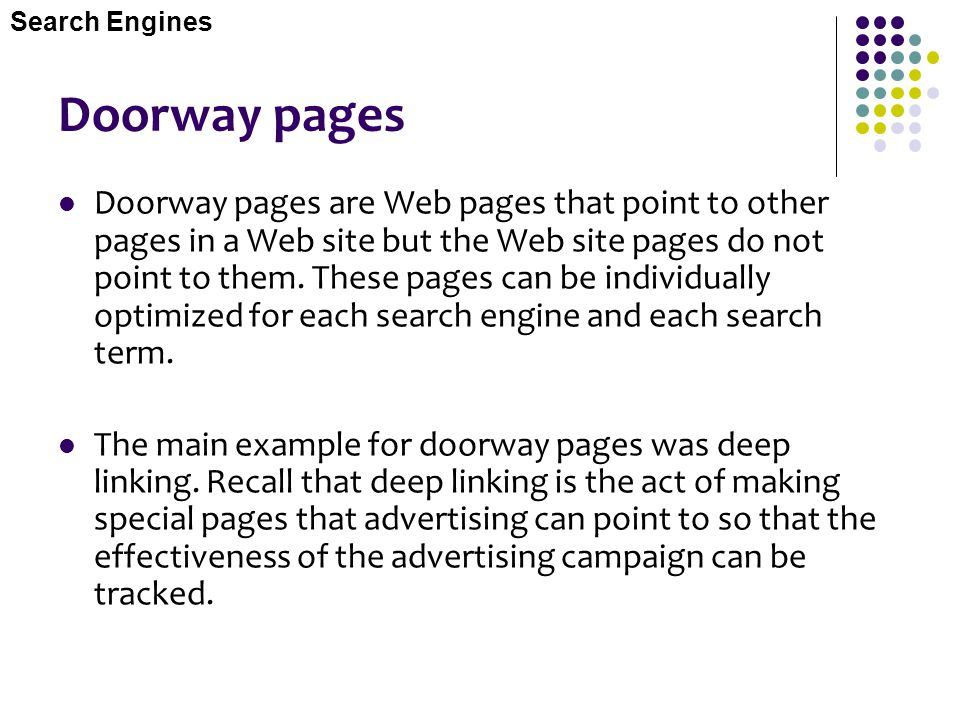 Search Engines Doorway pages.