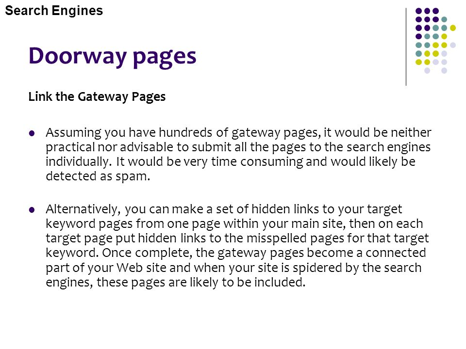 Doorway pages Link the Gateway Pages