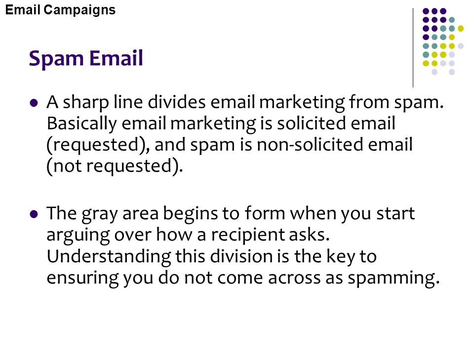 Email Campaigns Spam Email.