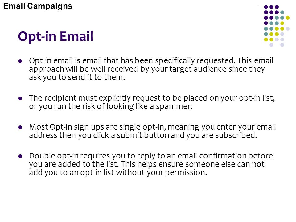 Email Campaigns Opt-in Email.