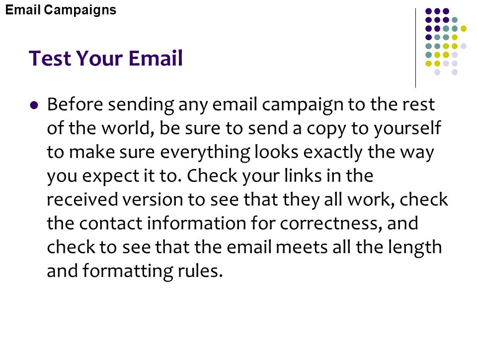 Email Campaigns Test Your Email.