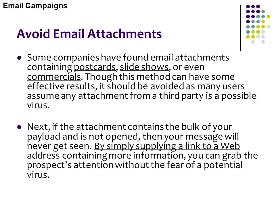 Avoid  Attachments