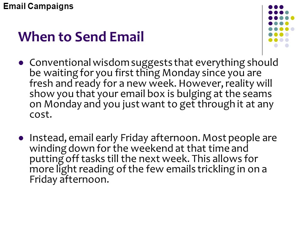 Email Campaigns When to Send Email.