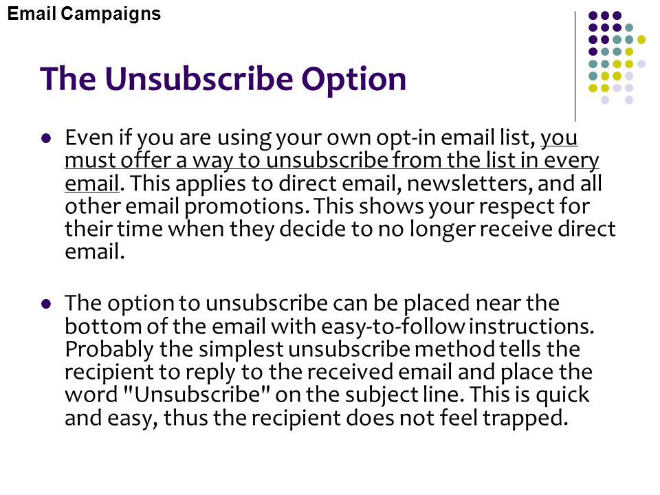The Unsubscribe Option