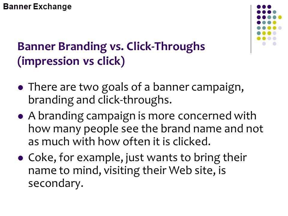 Banner Branding vs. Click-Throughs (impression vs click)