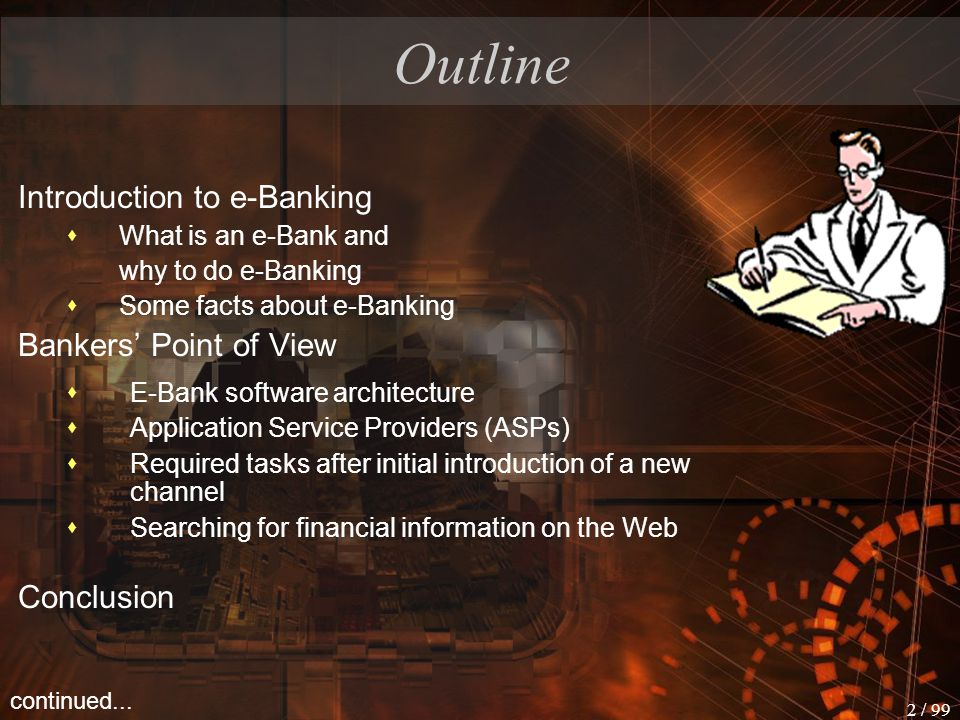 Outline Introduction to e-Banking Bankers' Point of View Conclusion