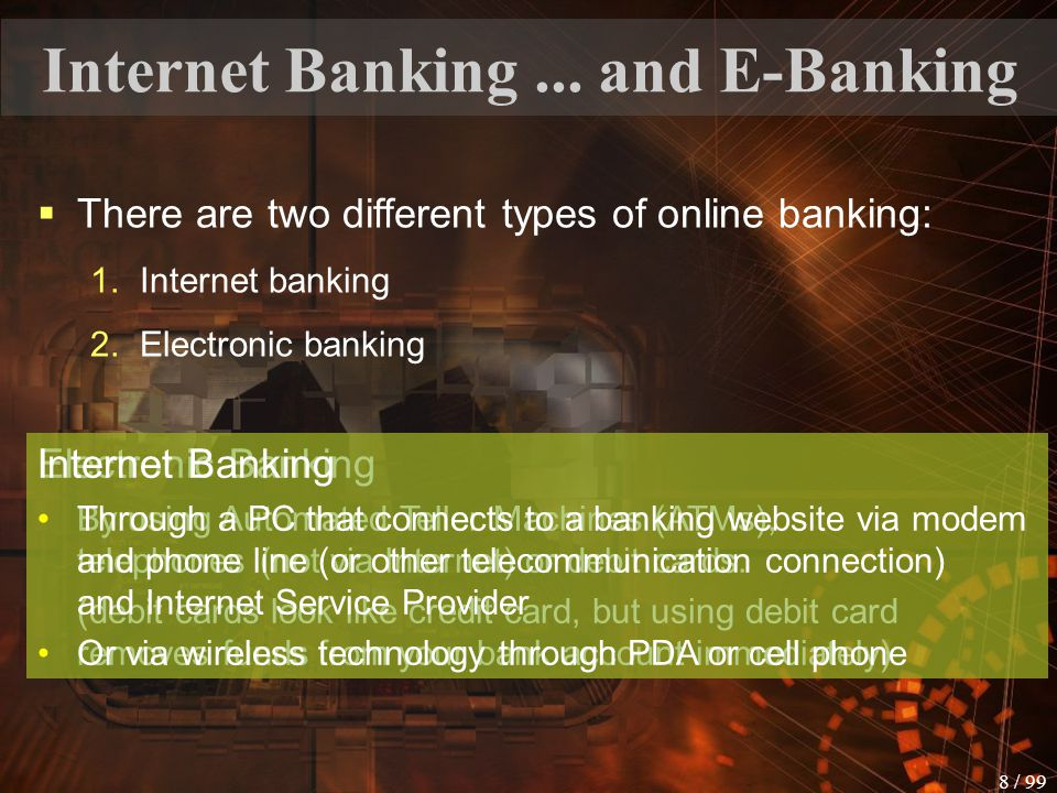 Internet Banking ... and E-Banking