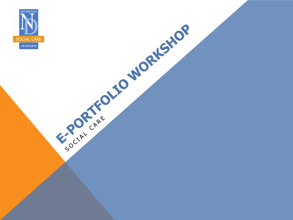 E-portfolio Workshop Social care