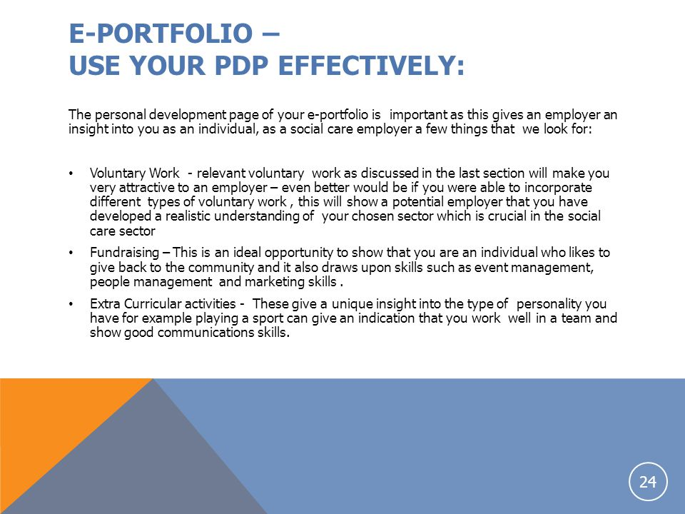 E-PORTFOLIO – USE YOUR PDP EFFECTIVELY: