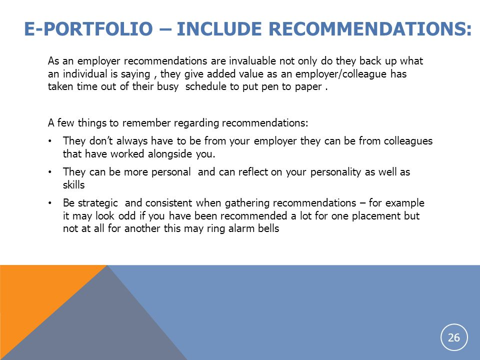 E-PORTFOLIO – INCLUDE RECOMMENDATIONS: