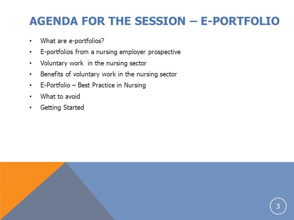 AGENDA FOR THE SESSION – E-PORTFOLIO