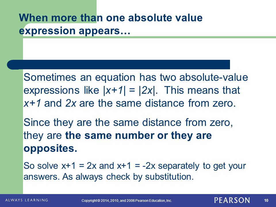 When more than one absolute value expression appears…