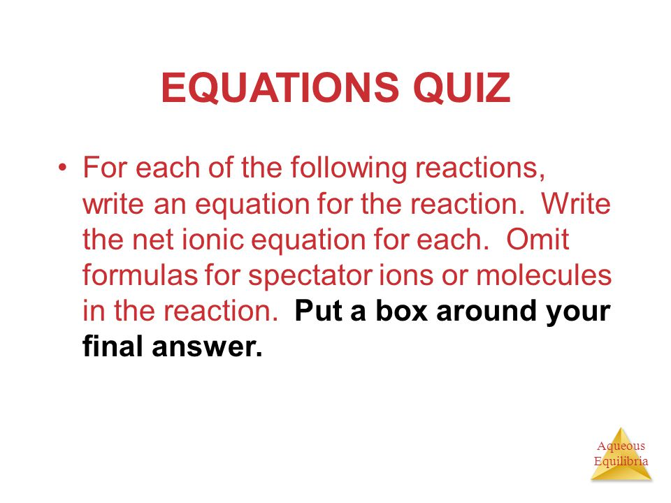EQUATIONS QUIZ