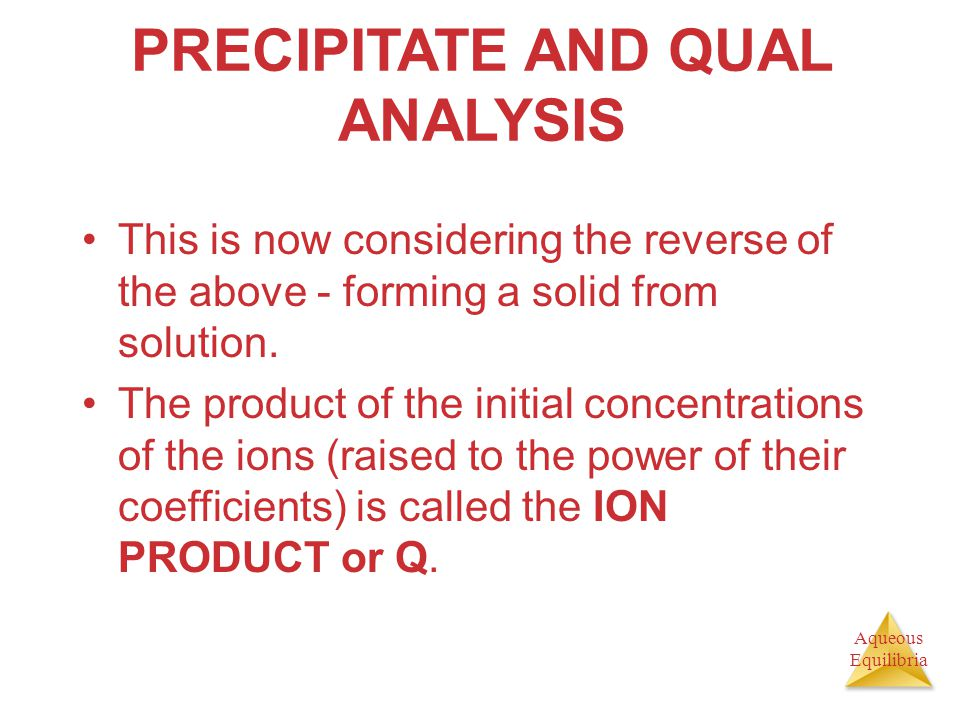 PRECIPITATE AND QUAL ANALYSIS